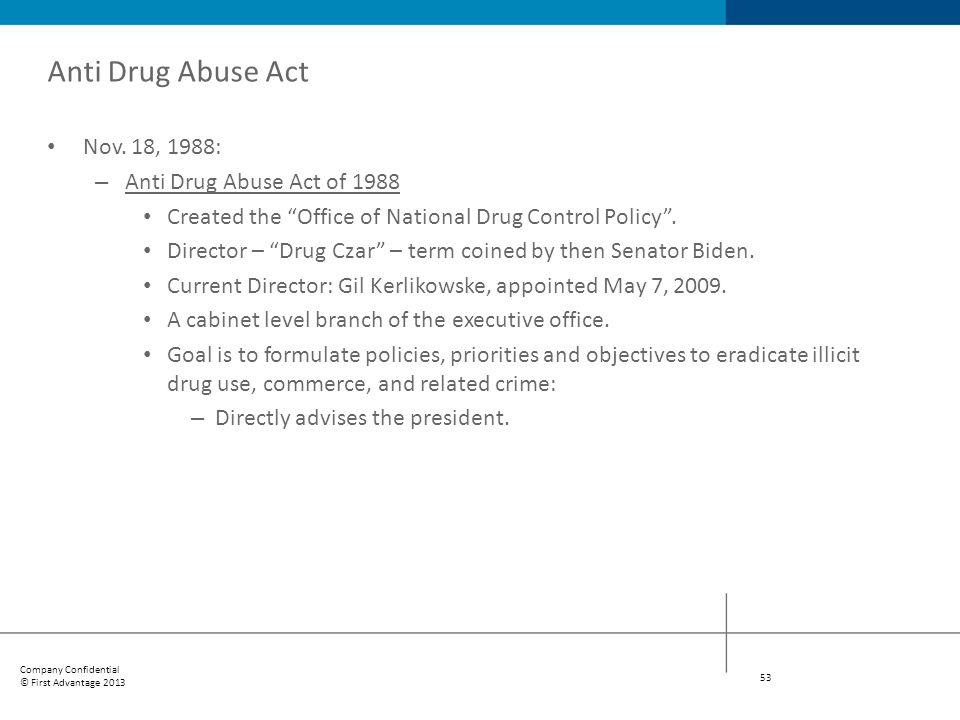 Anti Drug Abuse Act Nov. 18, 1988: Anti Drug Abuse Act of 1988
