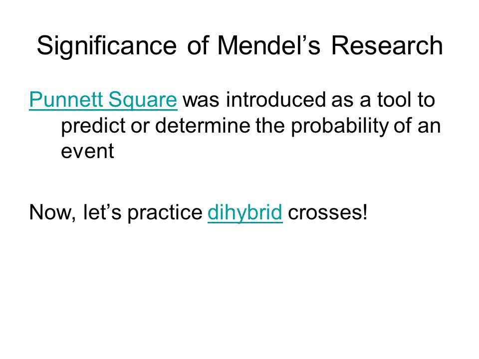 Significance of Mendel's Research
