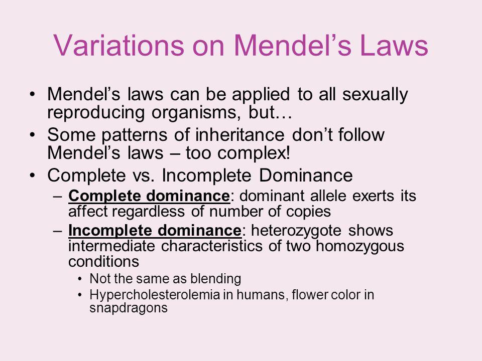 Variations on Mendel's Laws