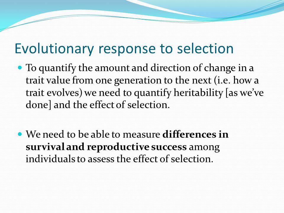 Evolutionary response to selection