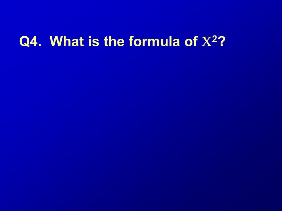 Q4. What is the formula of C2