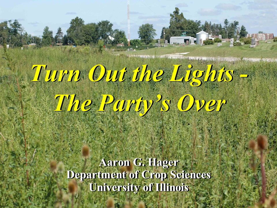 Turn Out the Lights - The Party's Over