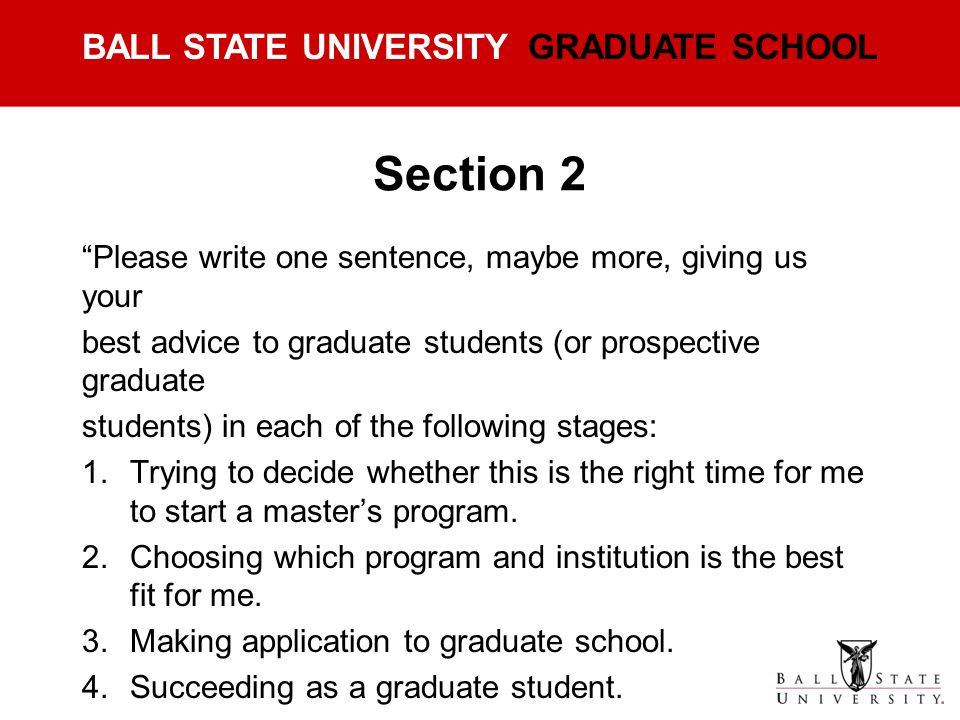 Section 2 Please write one sentence, maybe more, giving us your