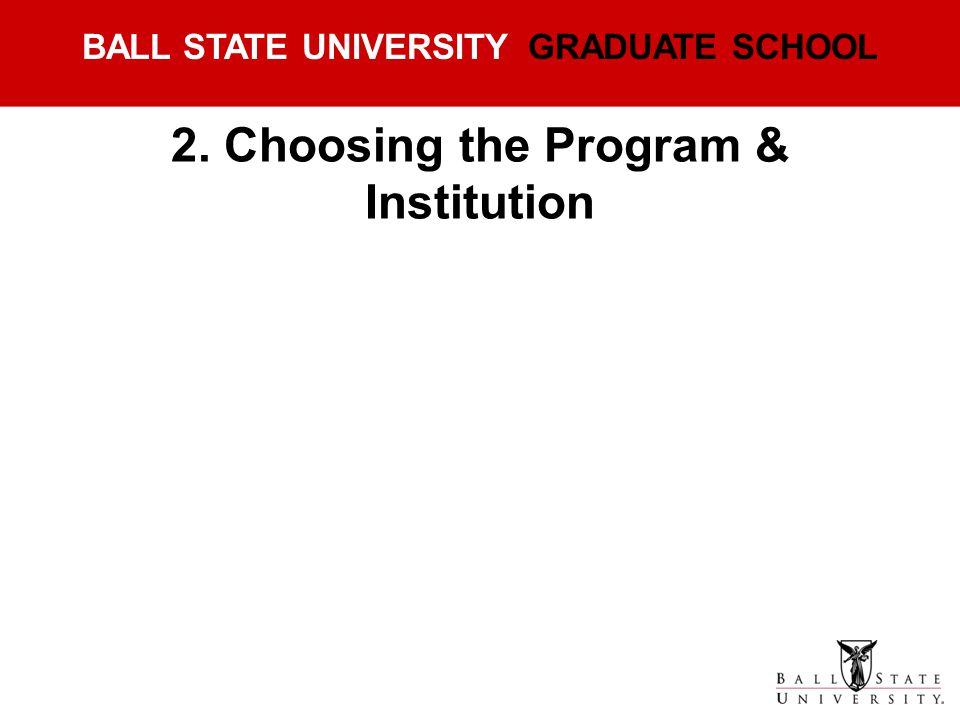 2. Choosing the Program & Institution