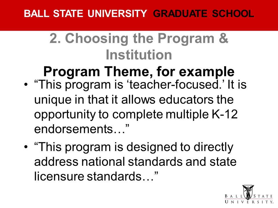 2. Choosing the Program & Institution Program Theme, for example