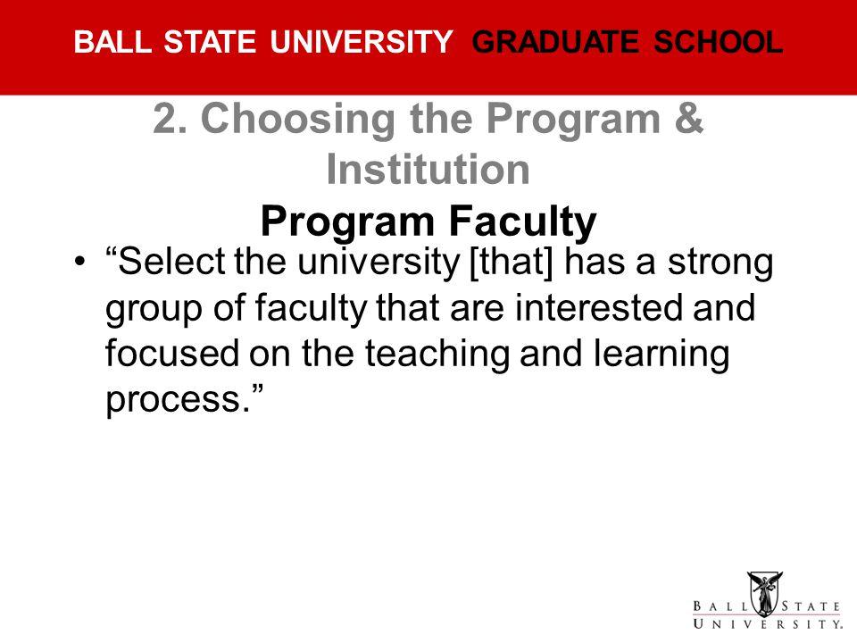 2. Choosing the Program & Institution Program Faculty