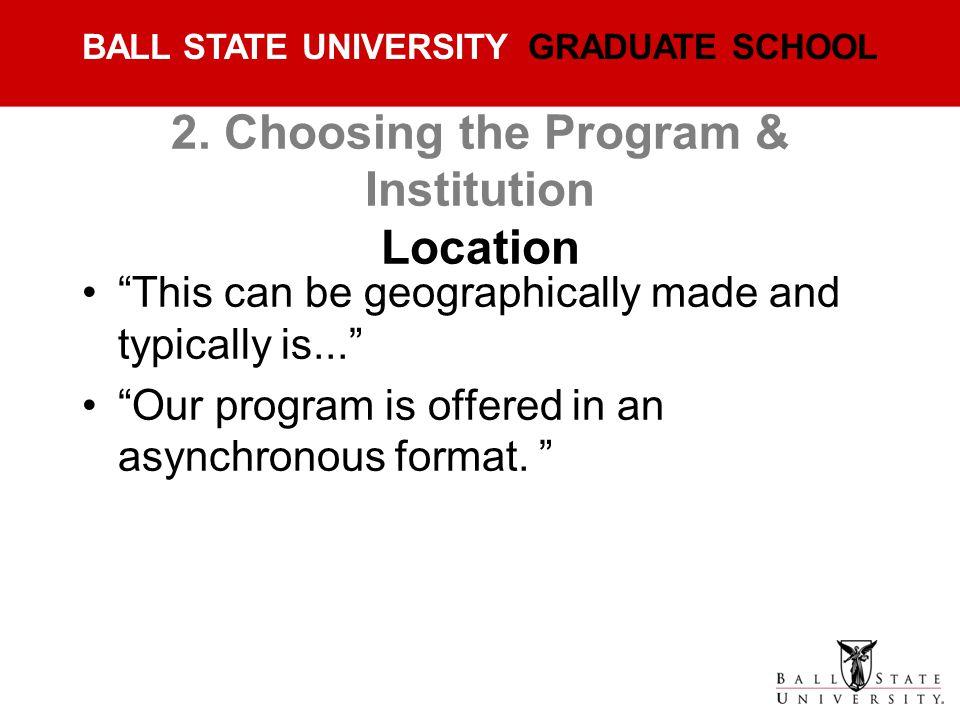 2. Choosing the Program & Institution Location