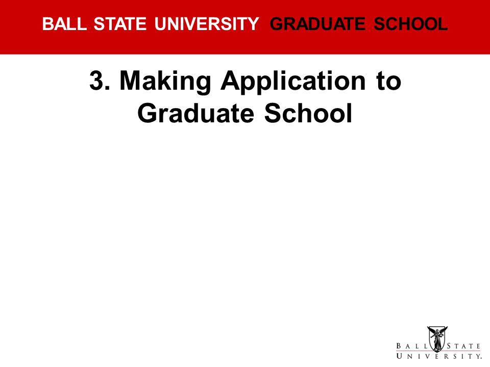 3. Making Application to Graduate School