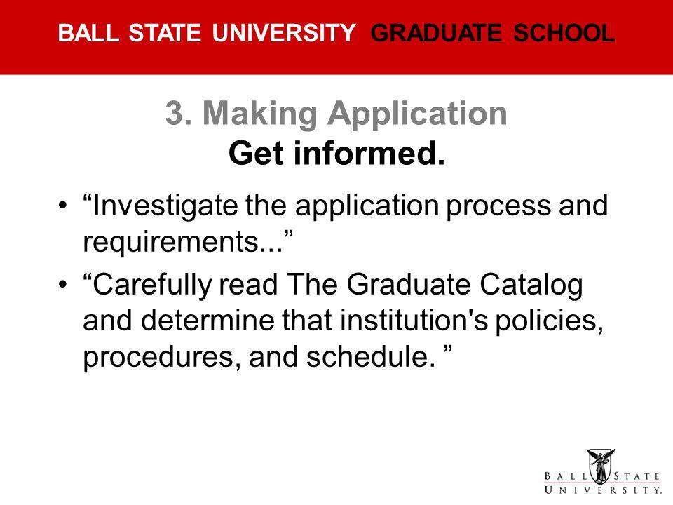 3. Making Application Get informed.
