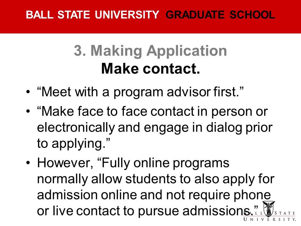 3. Making Application Make contact.