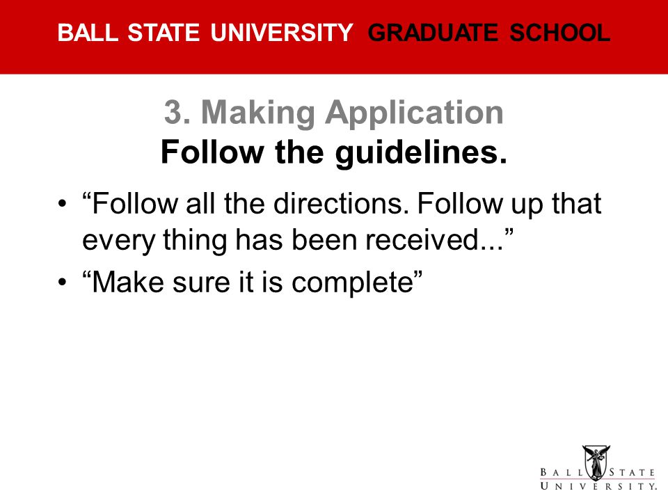3. Making Application Follow the guidelines.