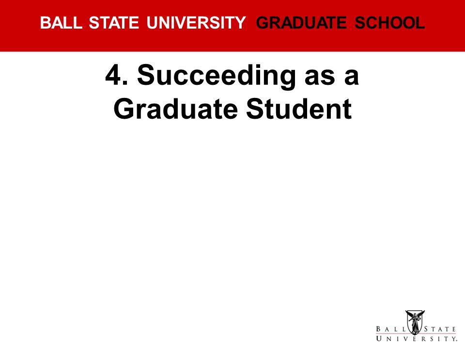 4. Succeeding as a Graduate Student