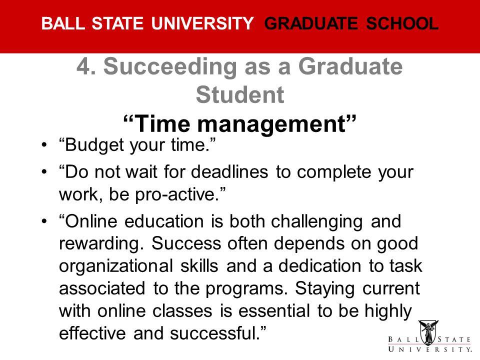 4. Succeeding as a Graduate Student Time management