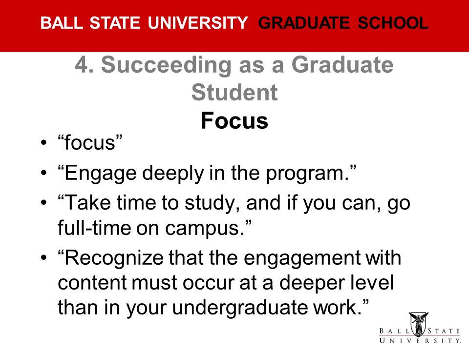 4. Succeeding as a Graduate Student Focus