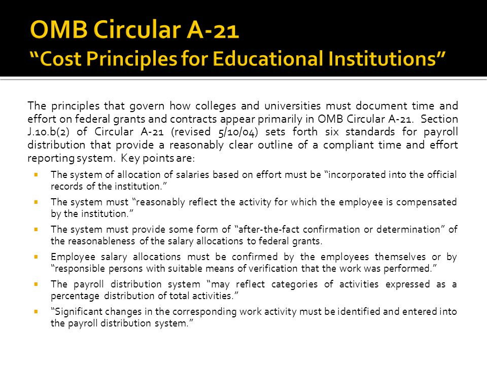 OMB Circular A-21 Cost Principles for Educational Institutions