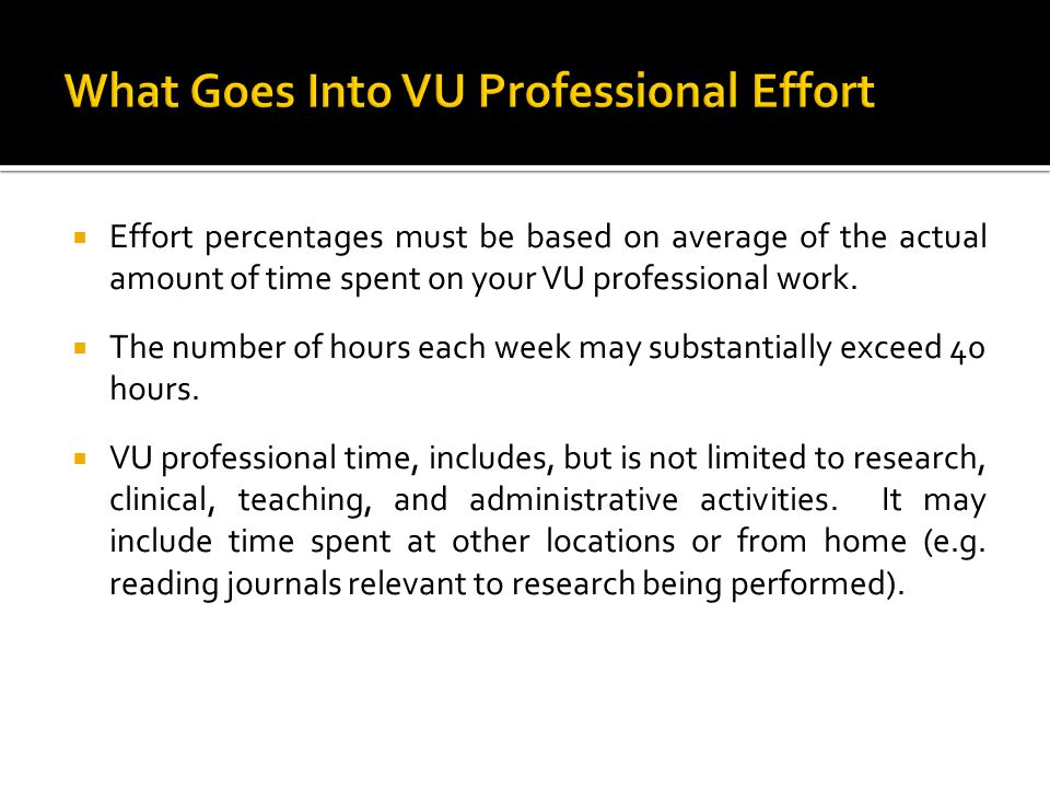 What Goes Into VU Professional Effort