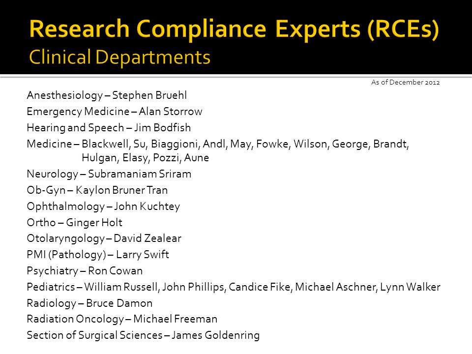 Research Compliance Experts (RCEs) Clinical Departments