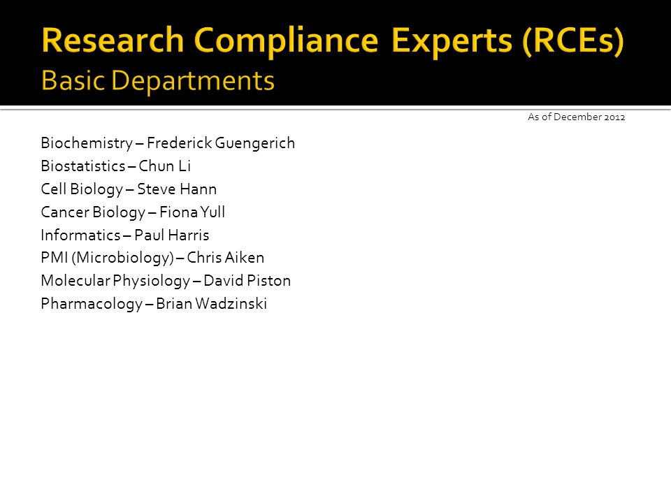 Research Compliance Experts (RCEs) Basic Departments