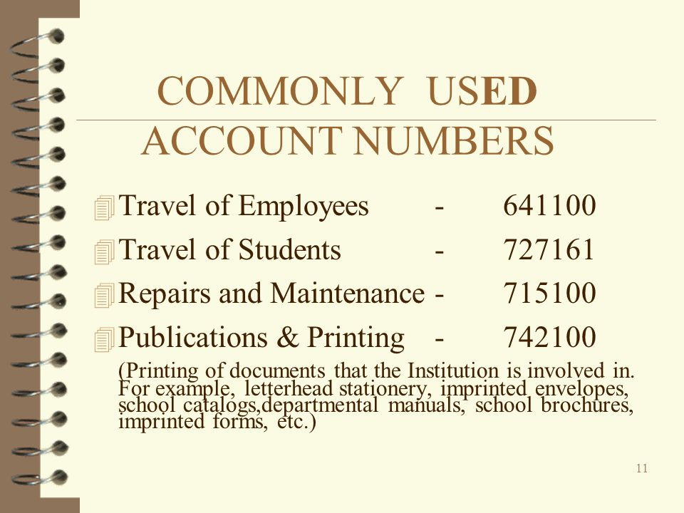 COMMONLY USED ACCOUNT NUMBERS