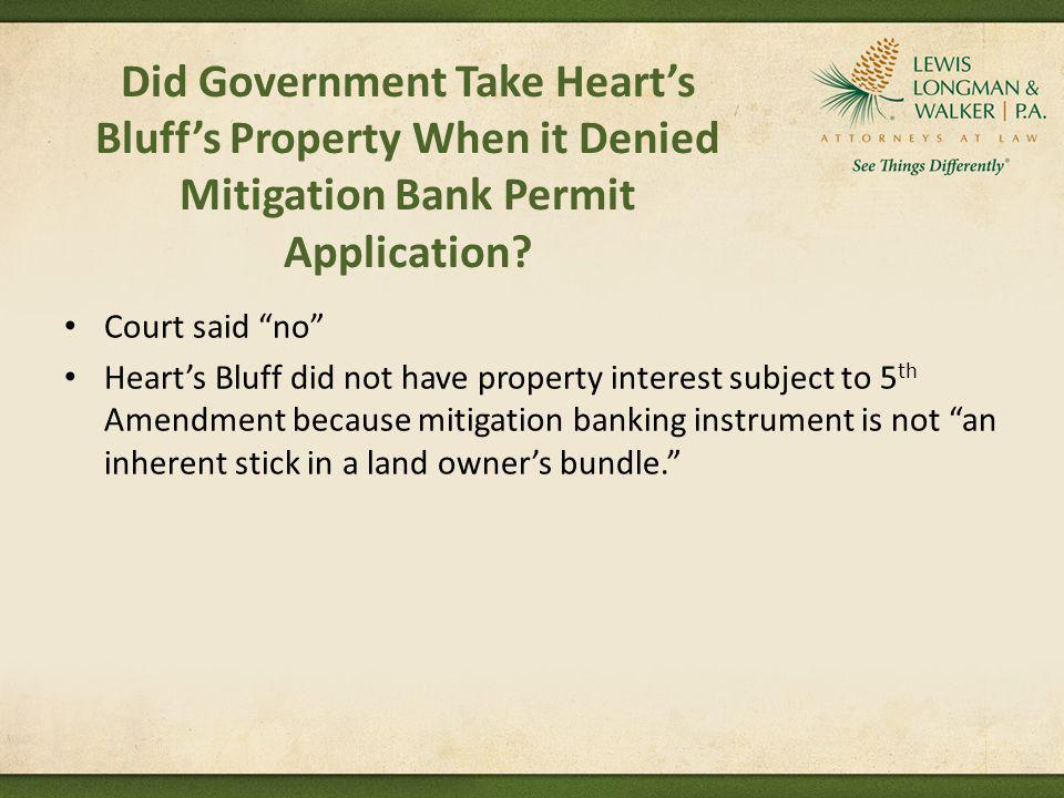 Did Government Take Heart's Bluff's Property When it Denied Mitigation Bank Permit Application