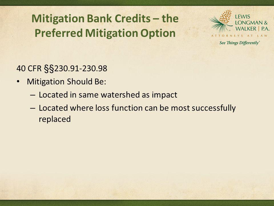 Mitigation Bank Credits – the Preferred Mitigation Option