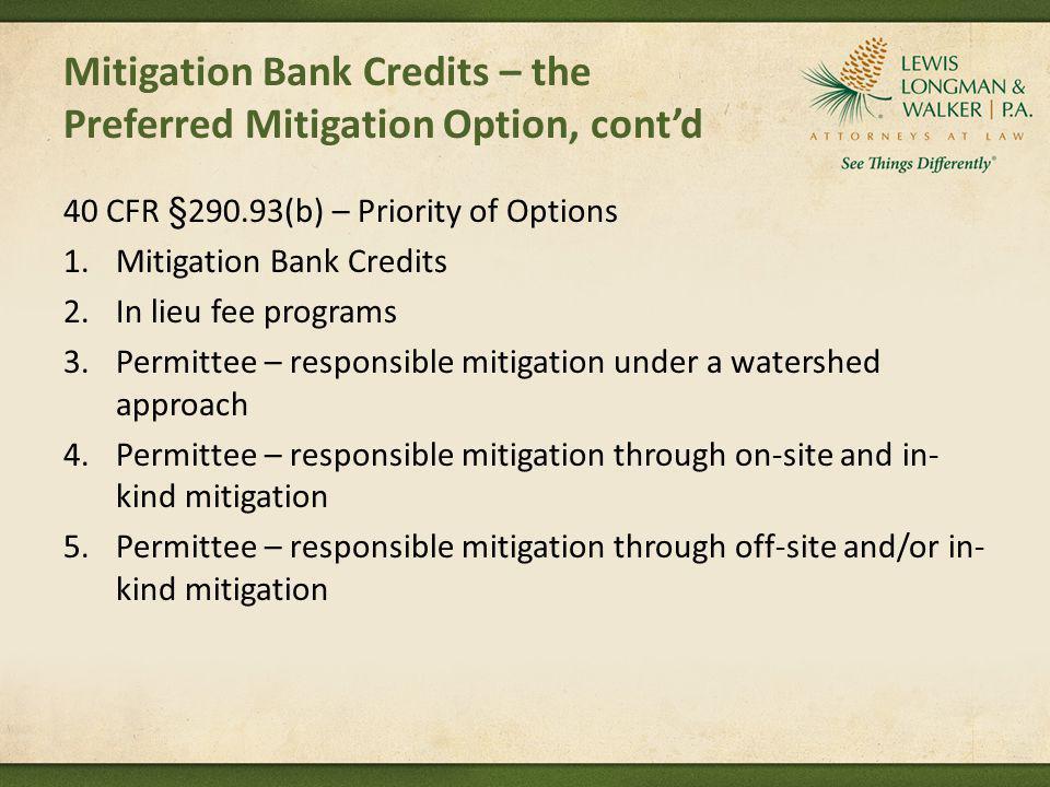Mitigation Bank Credits – the Preferred Mitigation Option, cont'd