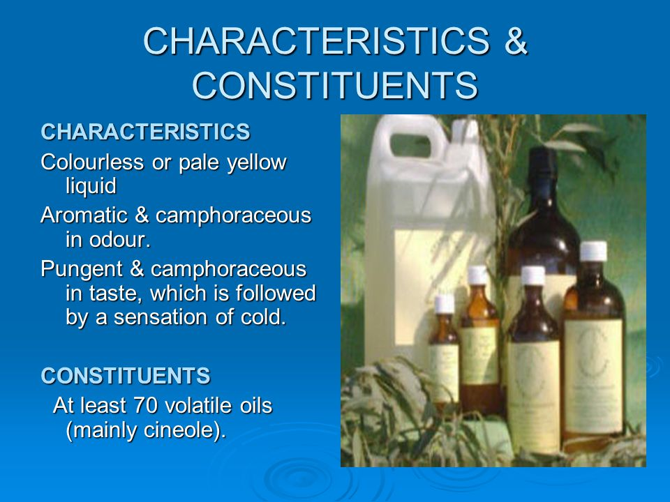 CHARACTERISTICS & CONSTITUENTS
