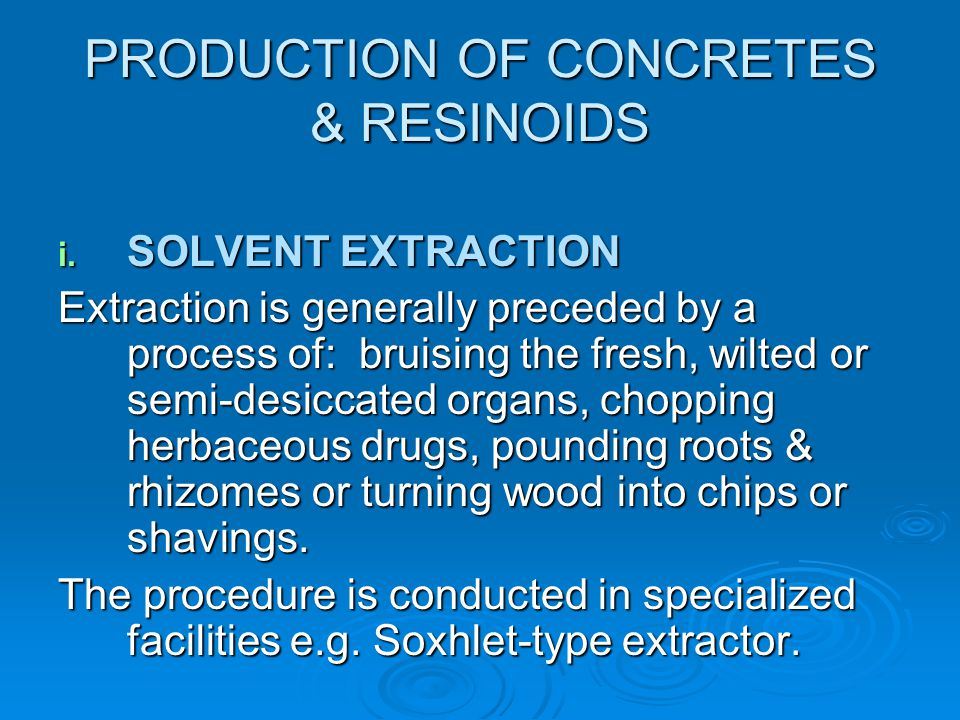 PRODUCTION OF CONCRETES & RESINOIDS