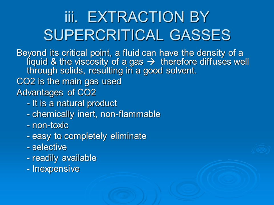 iii. EXTRACTION BY SUPERCRITICAL GASSES