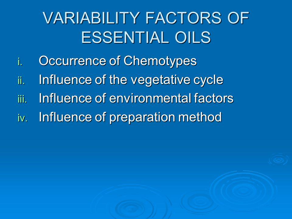 VARIABILITY FACTORS OF ESSENTIAL OILS