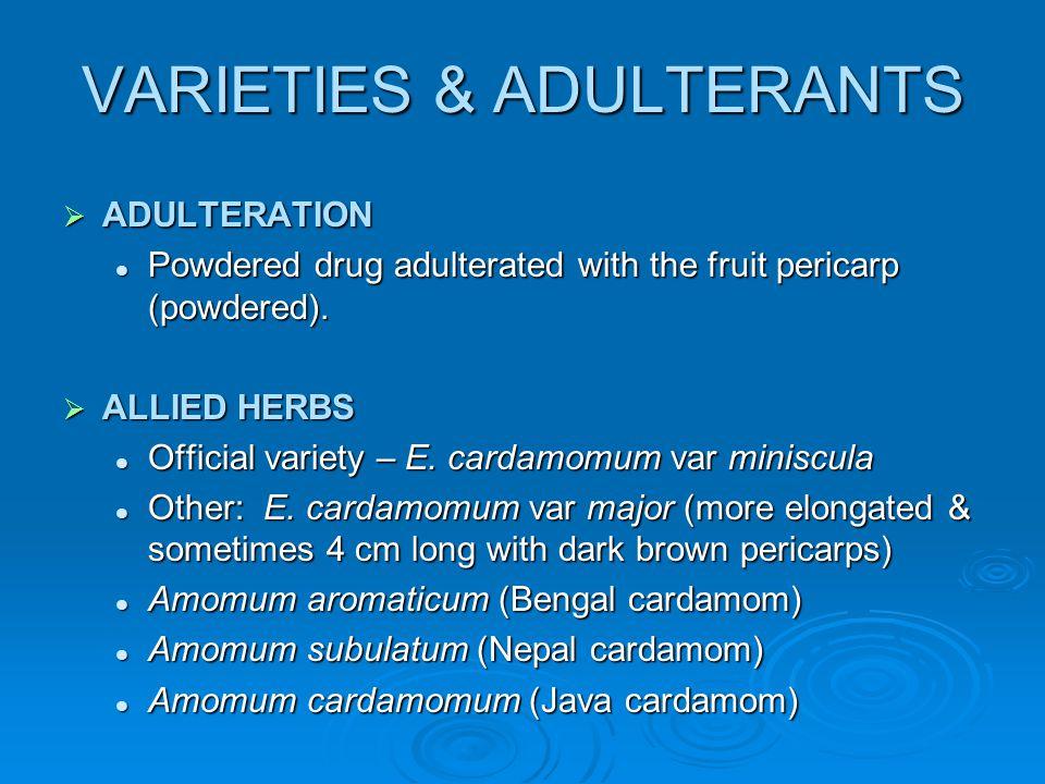 VARIETIES & ADULTERANTS