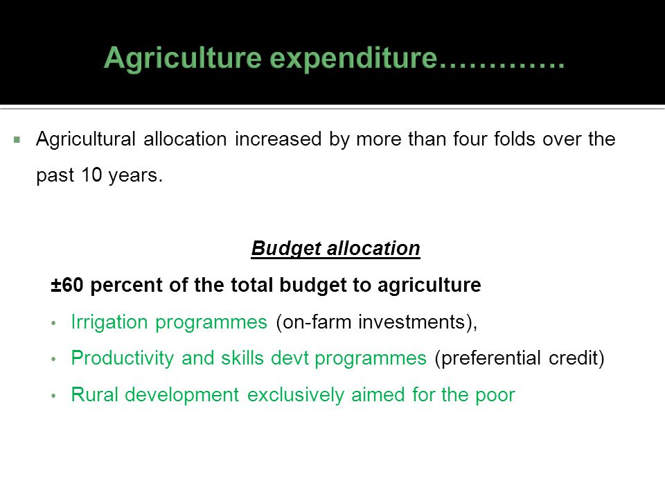Agriculture expenditure………….