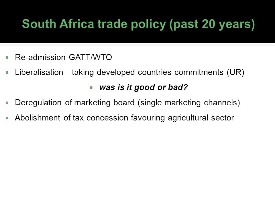 South Africa trade policy (past 20 years)