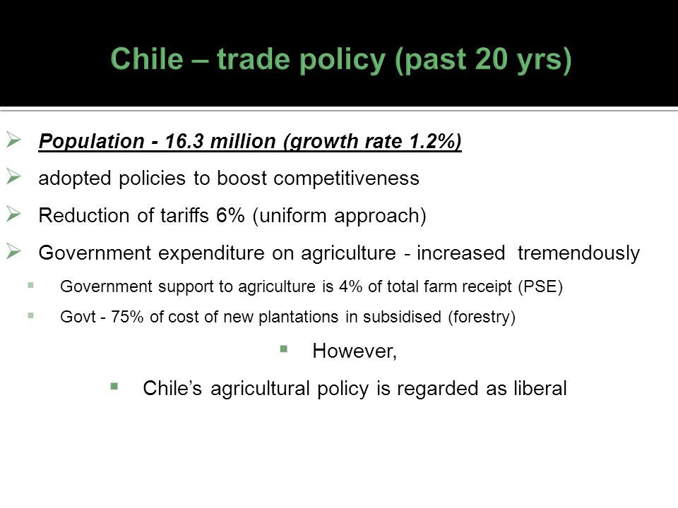 Chile – trade policy (past 20 yrs)