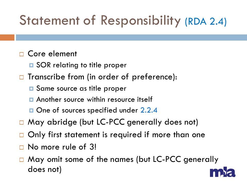 Statement of Responsibility (RDA 2.4)