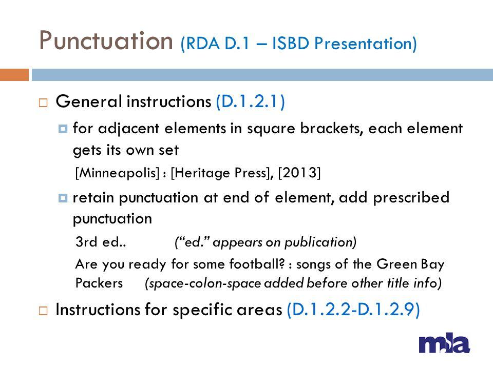 Punctuation (RDA D.1 – ISBD Presentation)