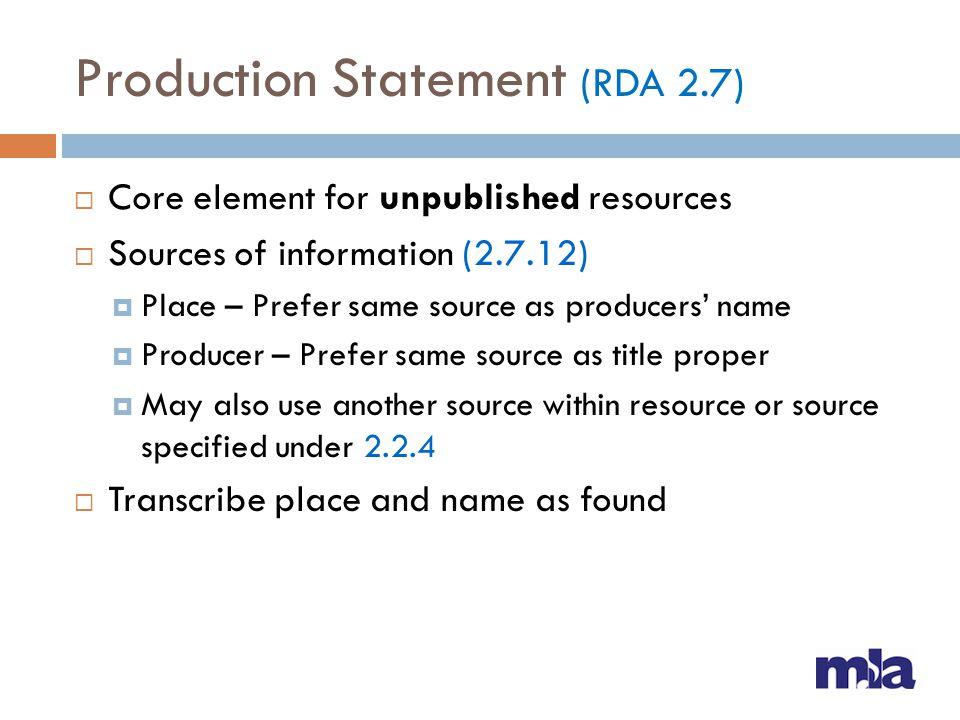 Production Statement (RDA 2.7)