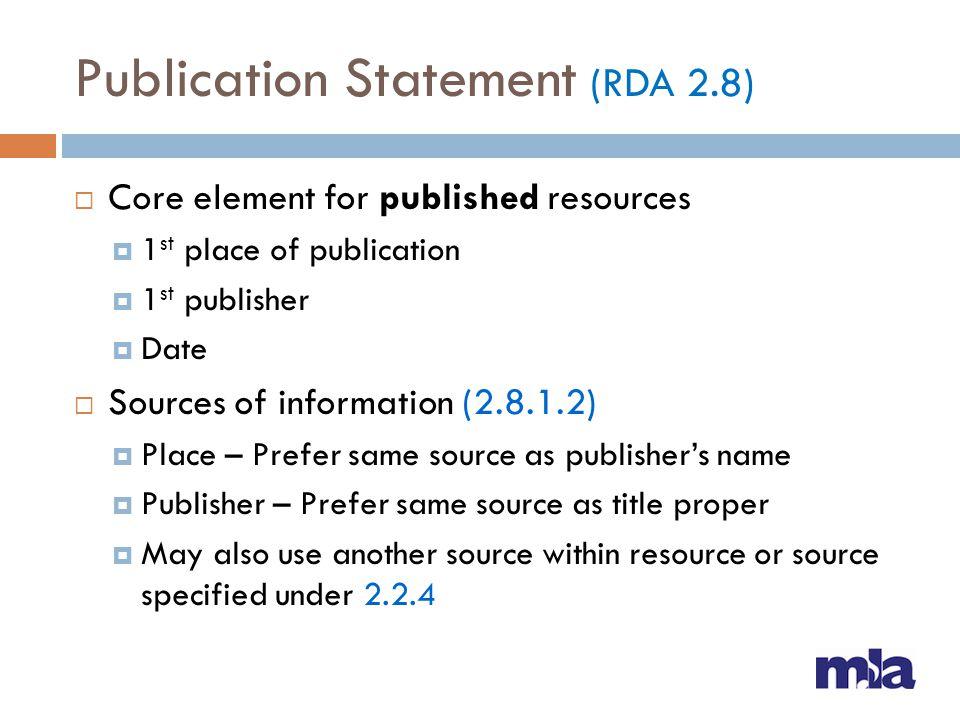 Publication Statement (RDA 2.8)