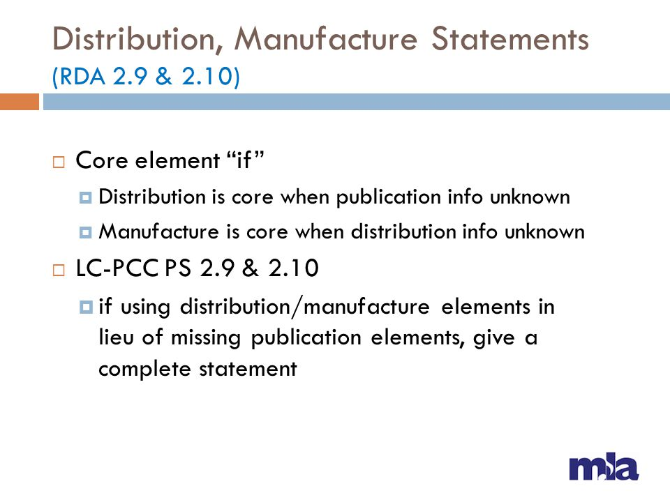 Distribution, Manufacture Statements (RDA 2.9 & 2.10)