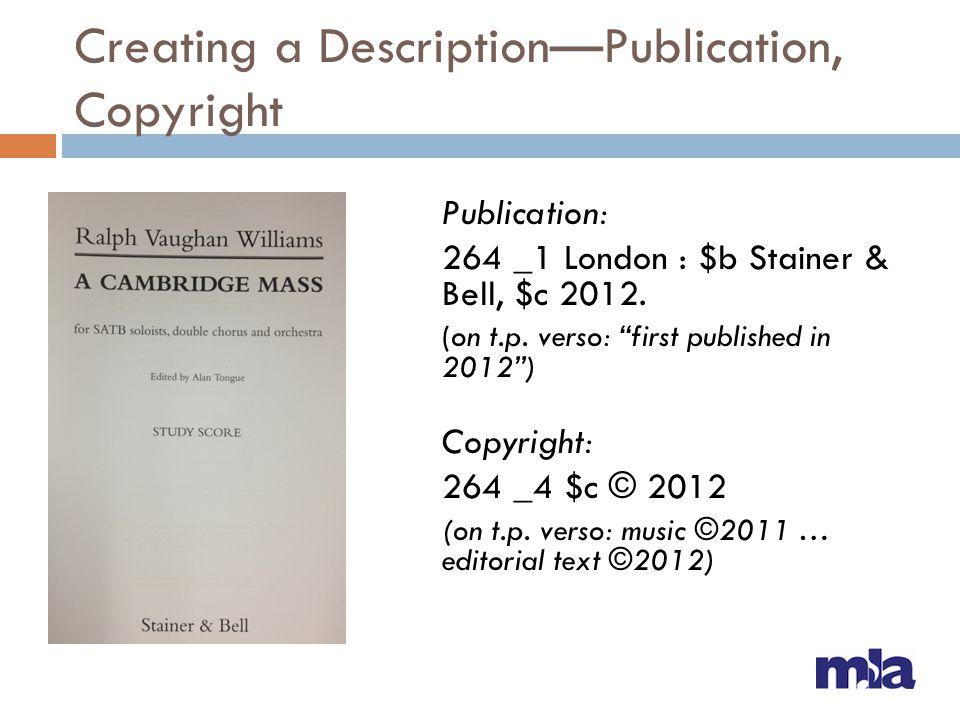 Creating a Description—Publication, Copyright