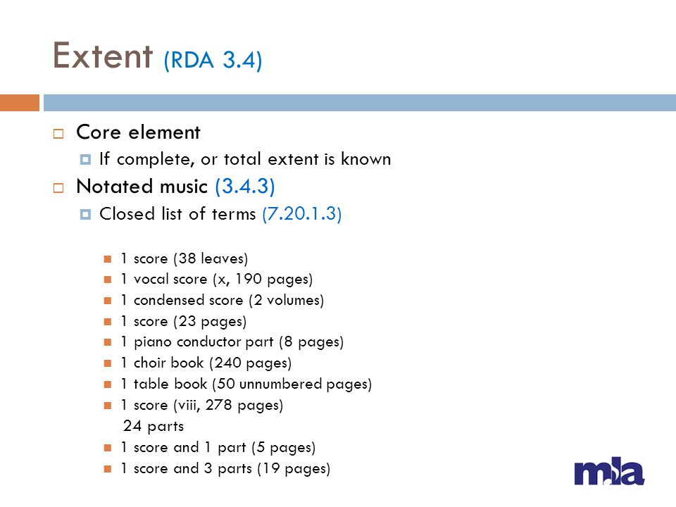 Extent (RDA 3.4) Core element Notated music (3.4.3)