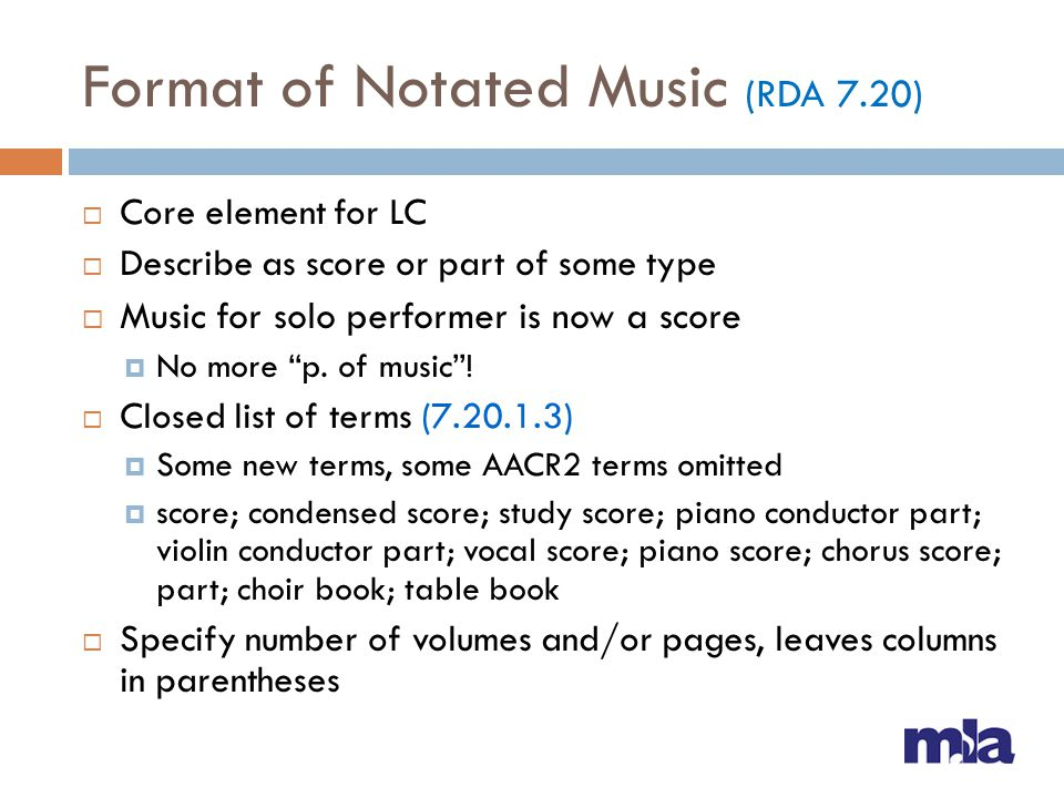 Format of Notated Music (RDA 7.20)
