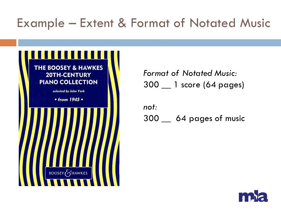 Example – Extent & Format of Notated Music