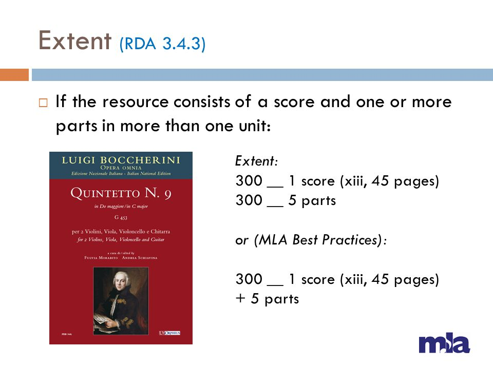 Extent (RDA 3.4.3) If the resource consists of a score and one or more parts in more than one unit: