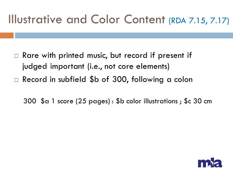 Illustrative and Color Content (RDA 7.15, 7.17)