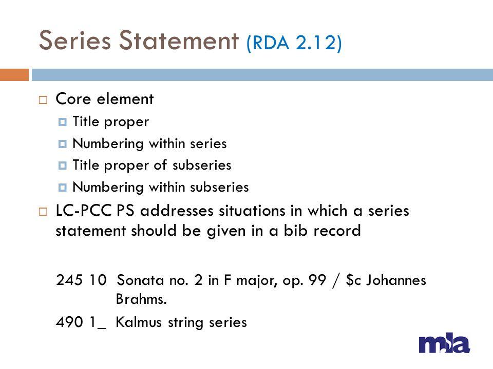 Series Statement (RDA 2.12)