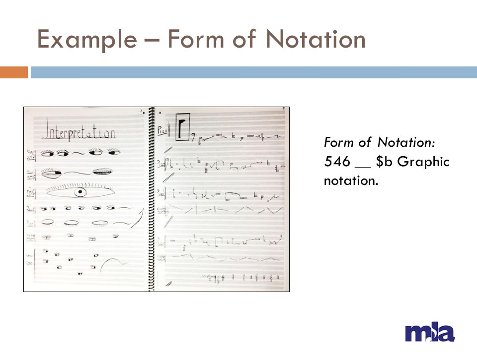 Example – Form of Notation
