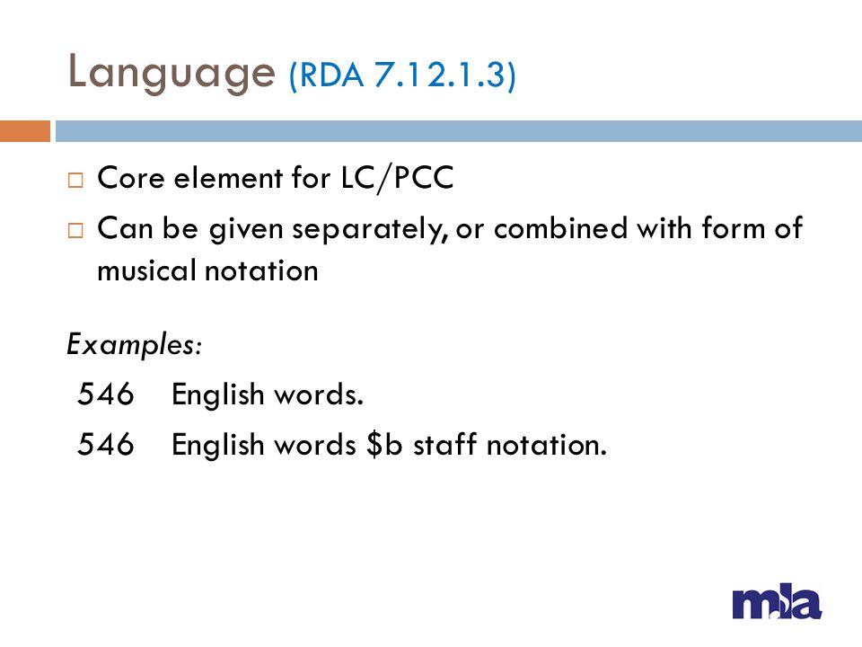 Language (RDA ) Core element for LC/PCC
