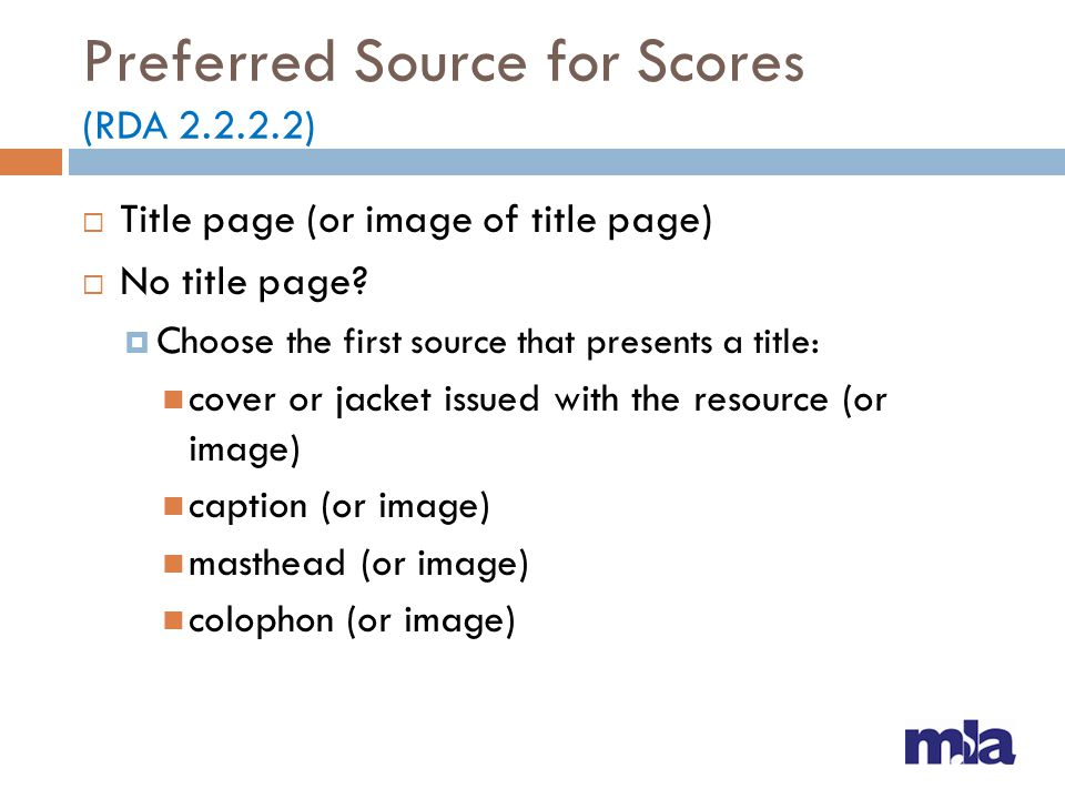 Preferred Source for Scores (RDA 2.2.2.2)