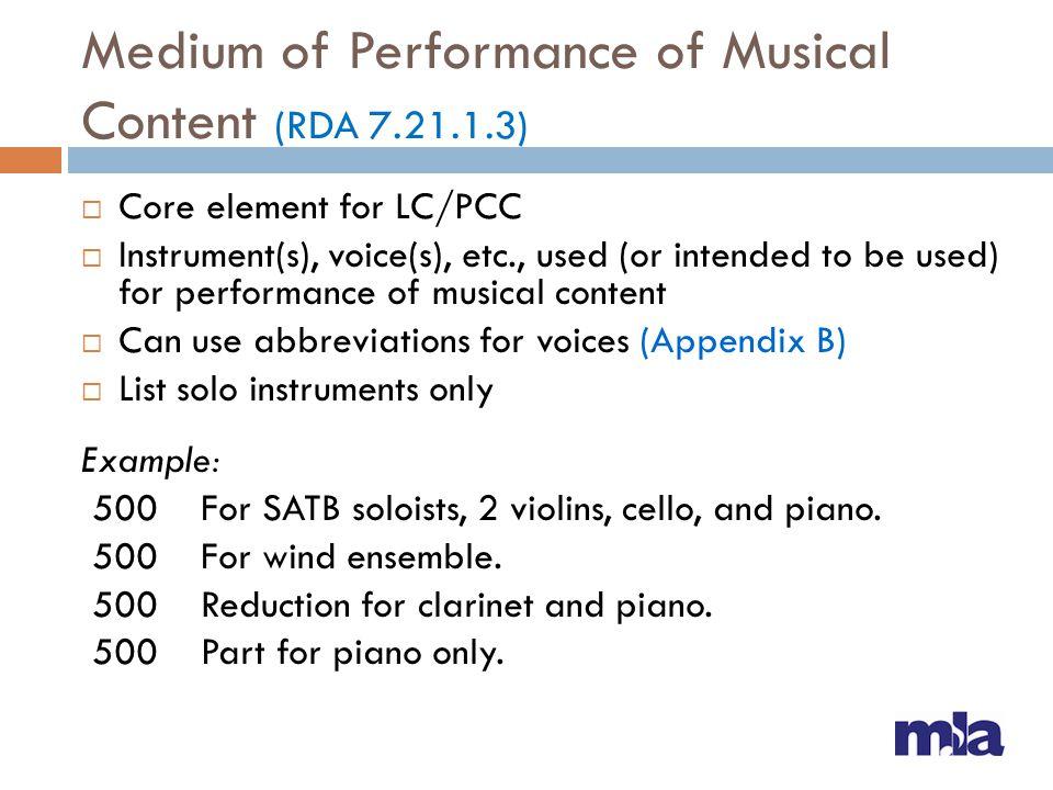 Medium of Performance of Musical Content (RDA 7.21.1.3)